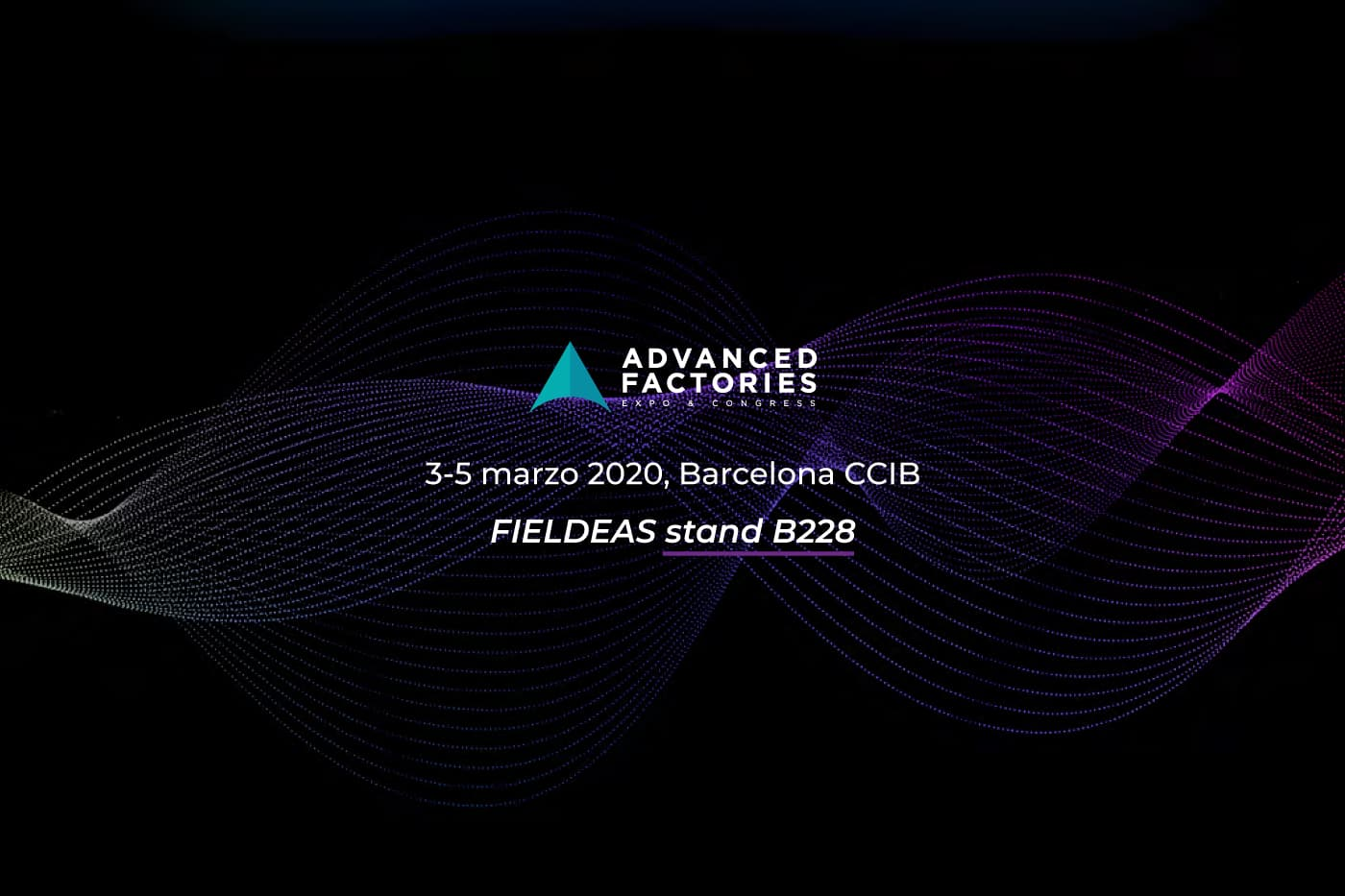 FIELDEAS en Advanced Factories